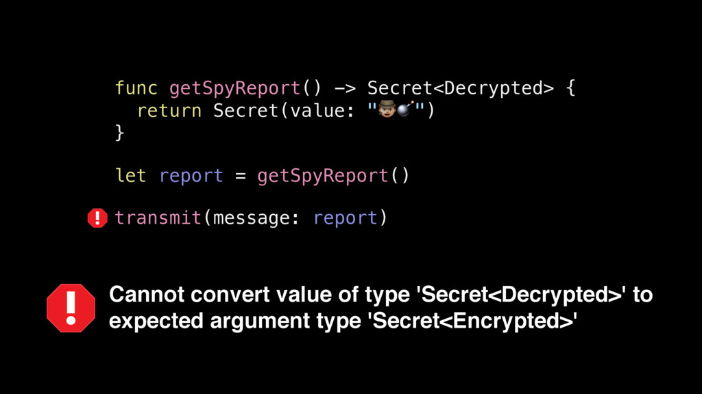Cannot convert value of type 'Secret<Decrypted>...
