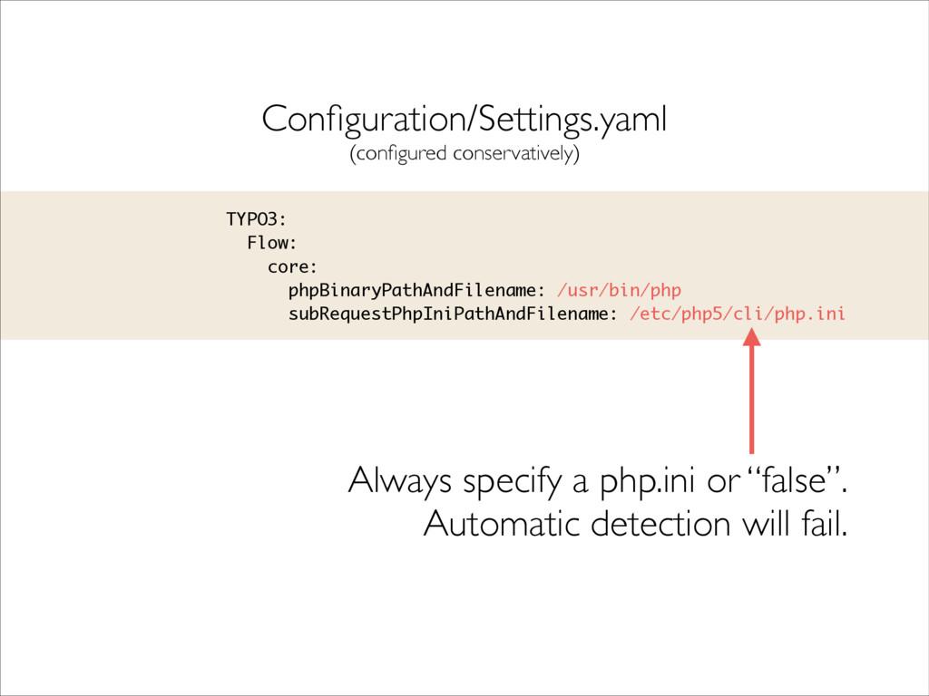 TYPO3: Flow: core: phpBinaryPathAndFilename: /u...