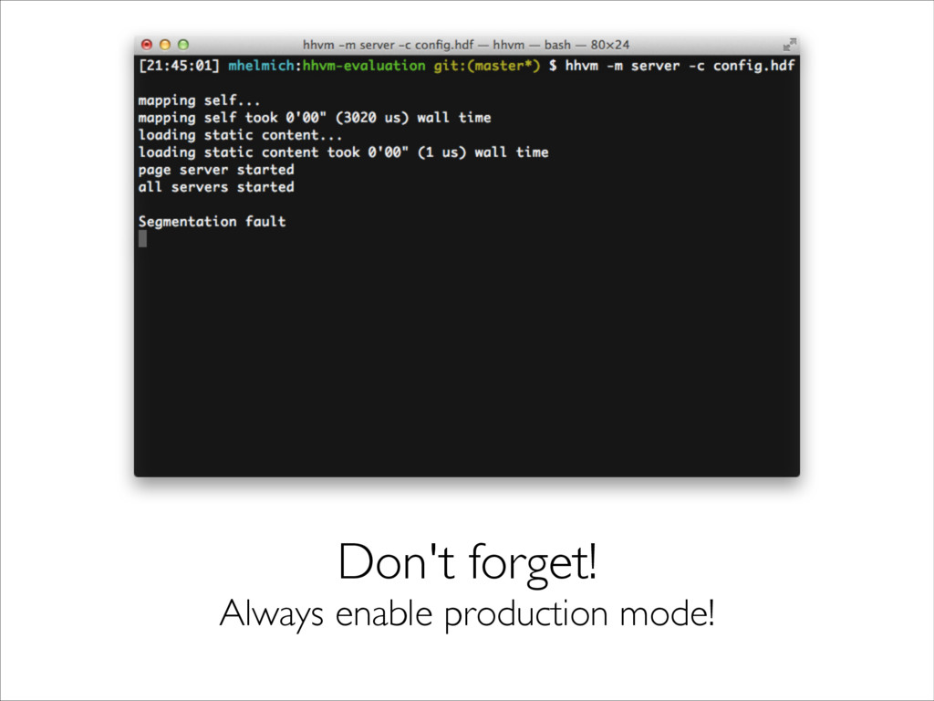 Don't forget!  Always enable production mode!
