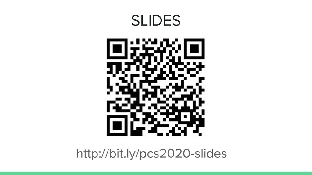 SLIDES http://bit.ly/pcs2020-slides