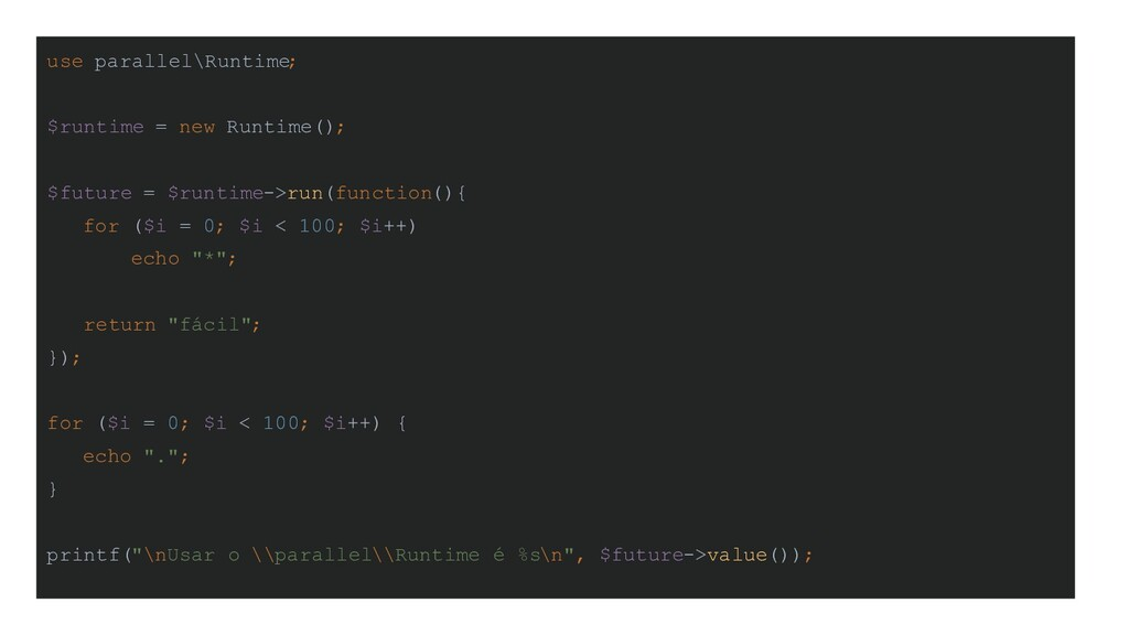 use parallel\Runtime; $runtime = new Runtime();...