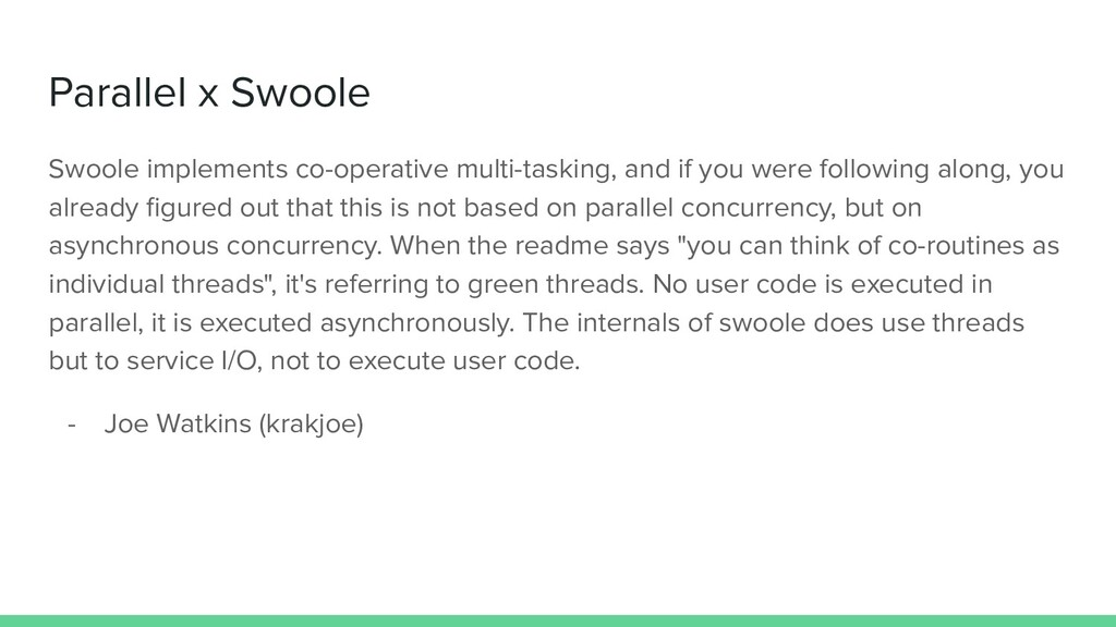 Parallel x Swoole Swoole implements co-operativ...