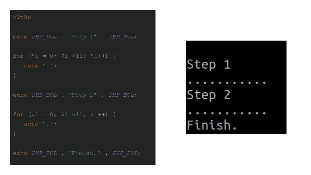 """<?php echo PHP_EOL . """"Step 1"""" . PHP_EOL; for ($..."""