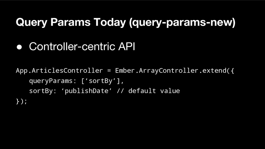 Query Params Today (query-params-new) ● Control...