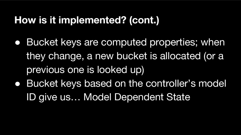 How is it implemented? (cont.) ● Bucket keys ar...