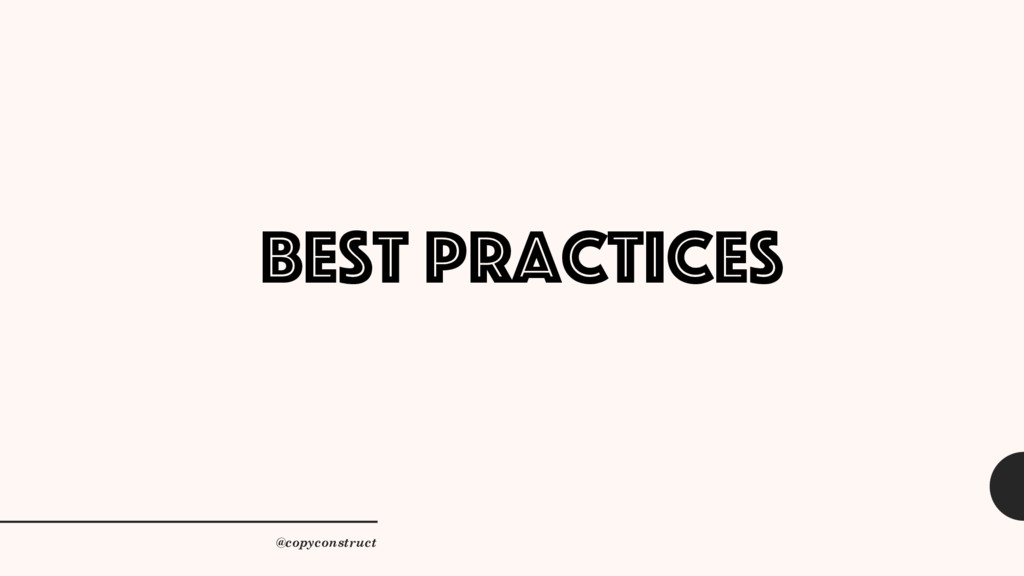 Best practices @copyconstruct