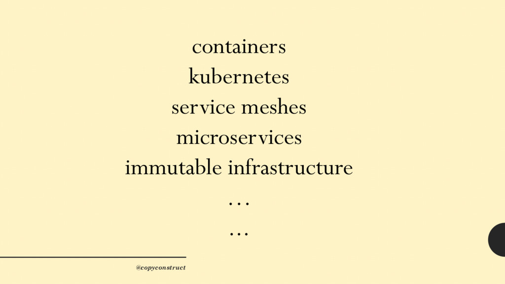 containers kubernetes service meshes microservi...
