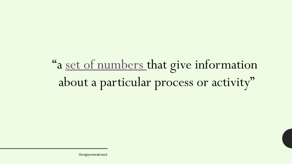 """""""a set of numbers that give information about a..."""