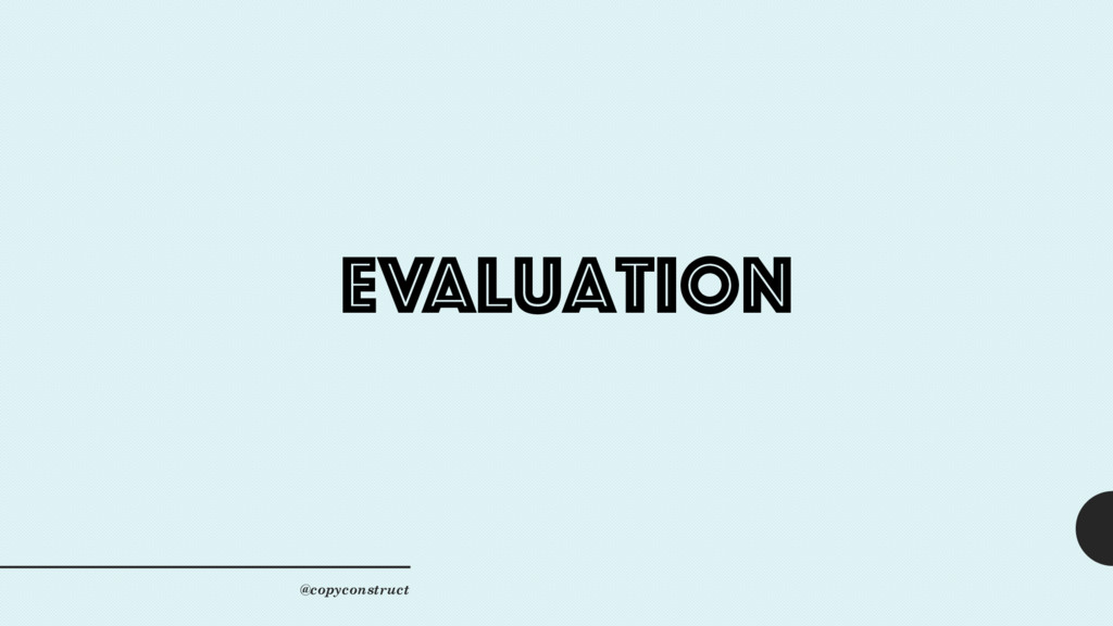 evaluation @copyconstruct