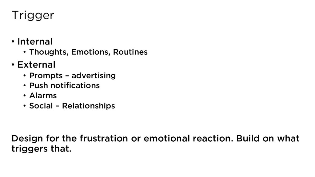 Trigger • Internal • Thoughts, Emotions, Routin...
