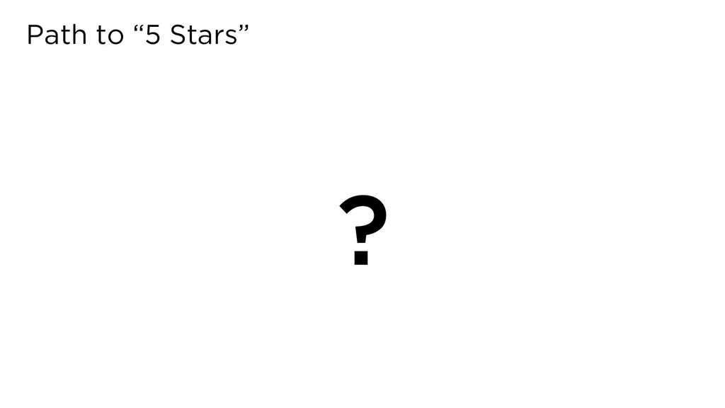 "Path to ""5 Stars"" ?"