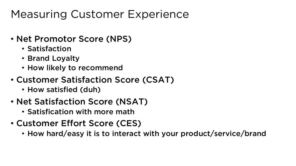 Measuring Customer Experience • Net Promotor Sc...