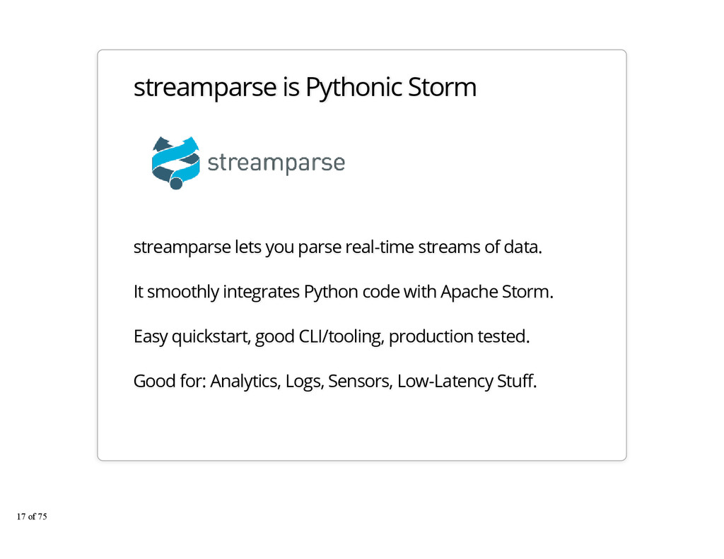 streamparse is Pythonic Storm streamparse lets ...