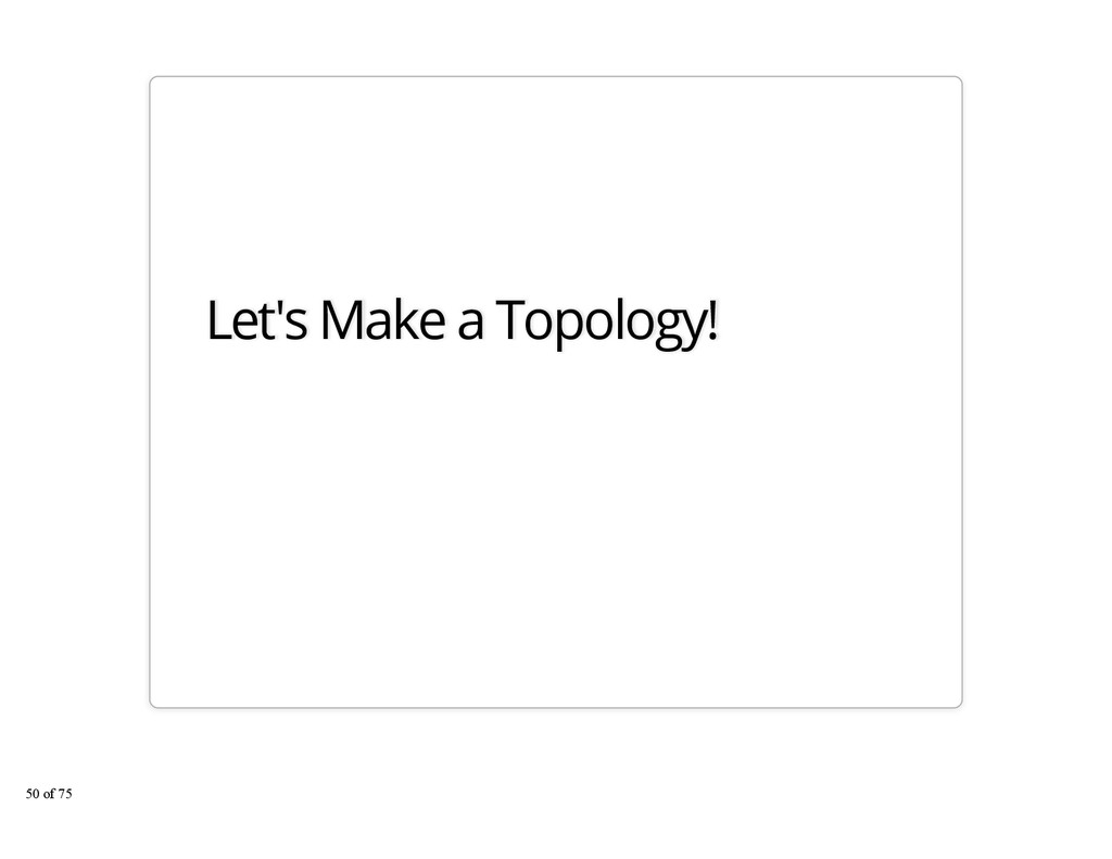 Let's Make a Topology! 50 of 75