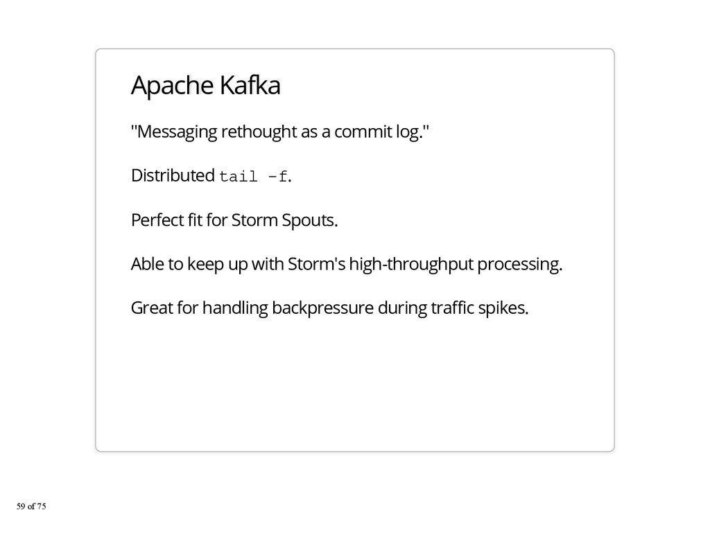 "Apache Kafka ""Messaging rethought as a commit l..."
