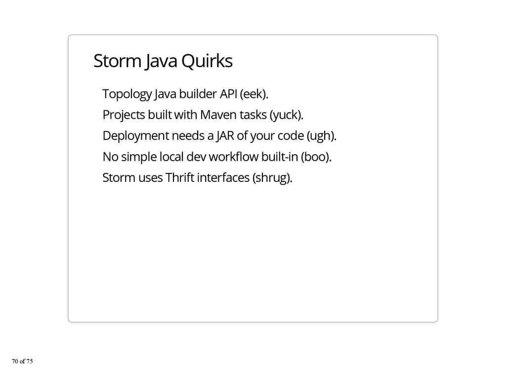 Storm Java Quirks Topology Java builder API (ee...