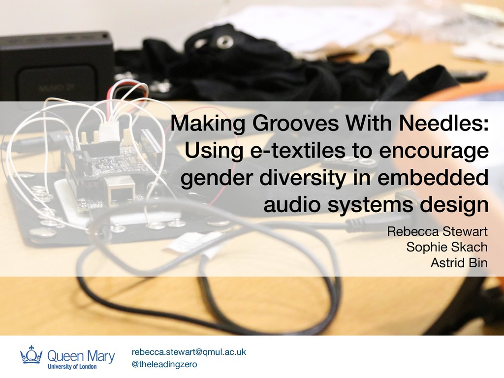 Making Grooves With Needles: Using e-textiles t...