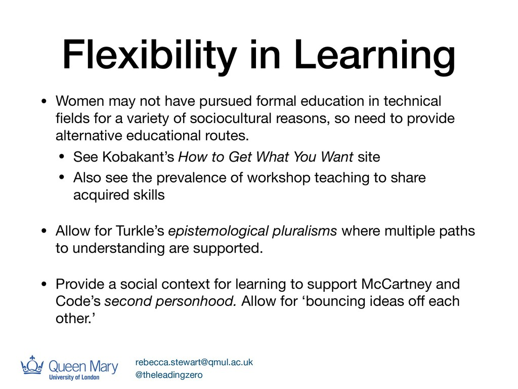 Flexibility in Learning • Women may not have pu...