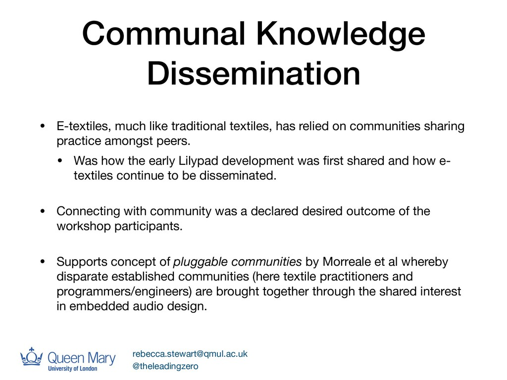 Communal Knowledge Dissemination • E-textiles, ...