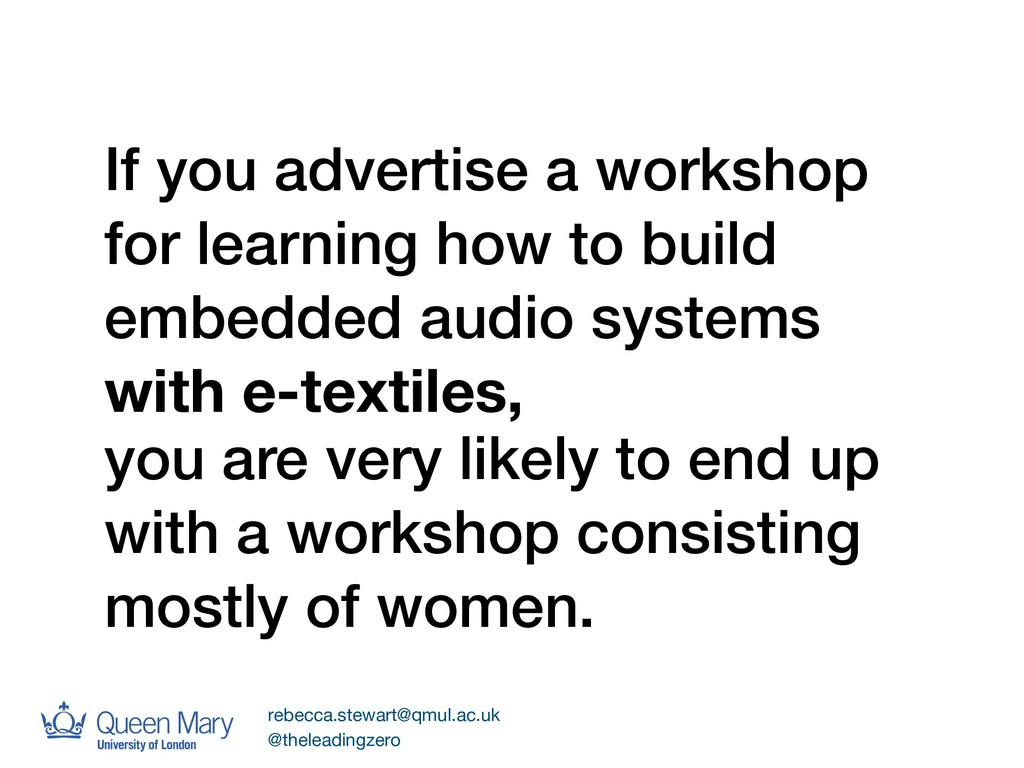 you are very likely to end up with a workshop c...