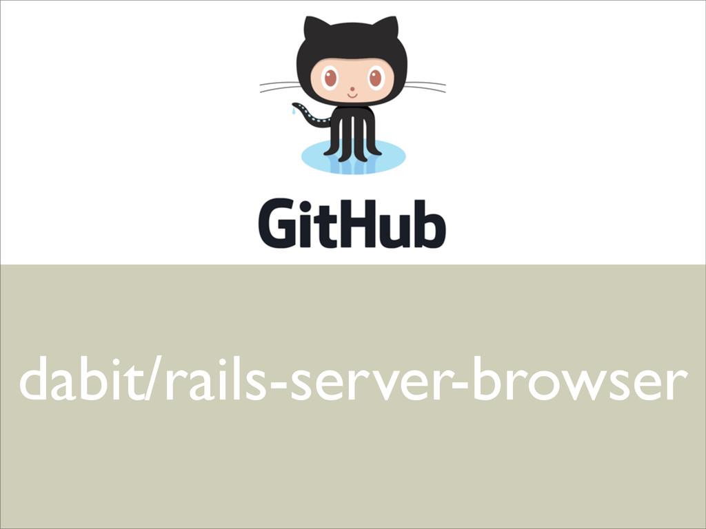 dabit/rails-server-browser