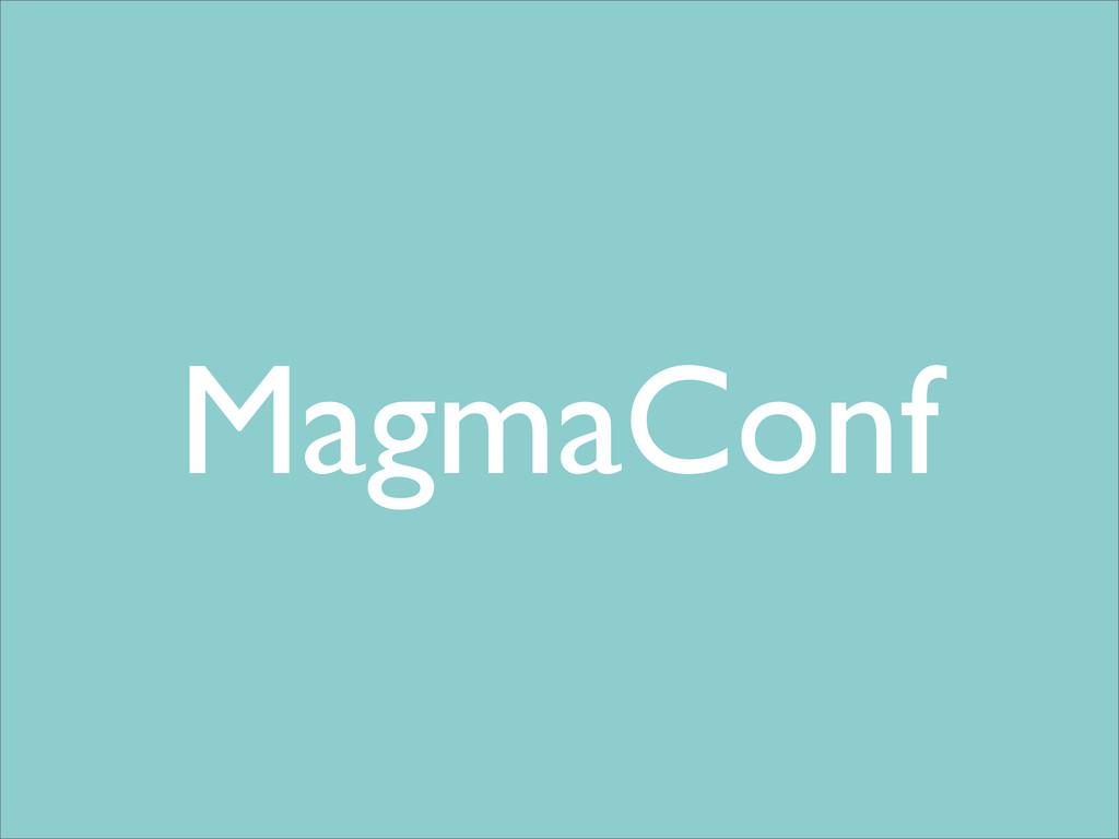 MagmaConf