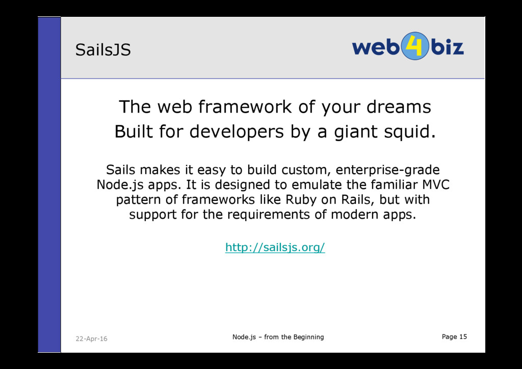 Page 15 The web framework of your dreams Built ...
