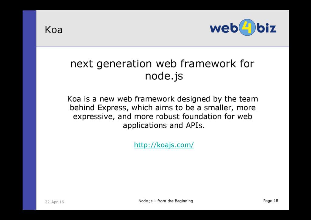 Page 18 next generation web framework for node....