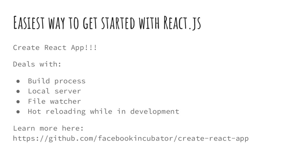 Easiest way to get started with React.js Create...