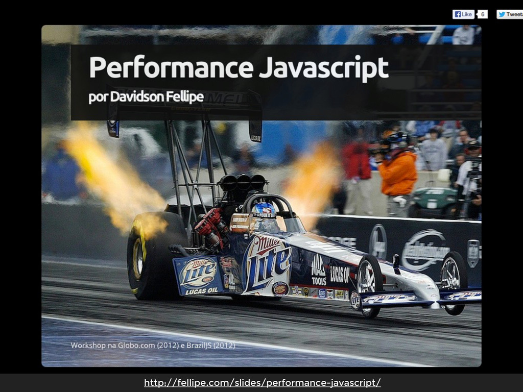 http://fellipe.com/slides/performance-javascrip...