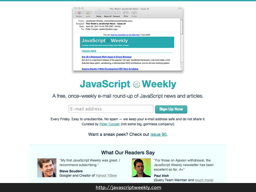 http://javascriptweekly.com