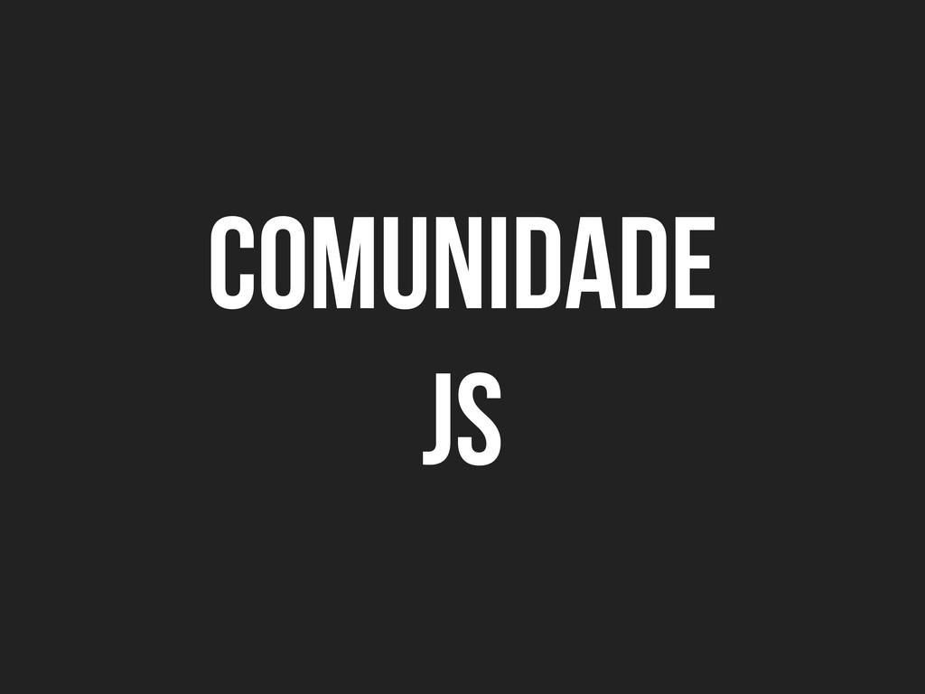comunidade js
