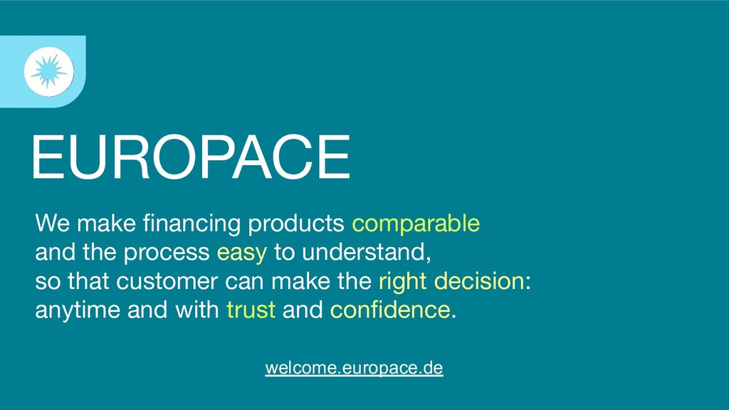 We make financing products comparable and the pr...