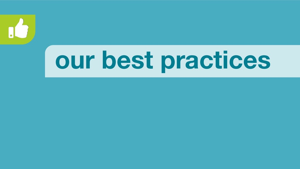 our best practices
