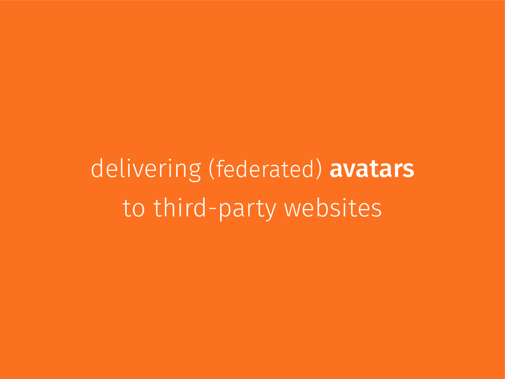 delivering (federated) avatars to third-party w...