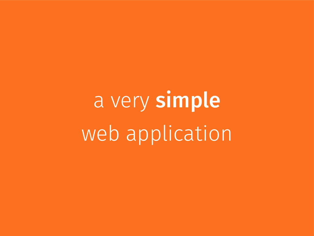 a very simple web application