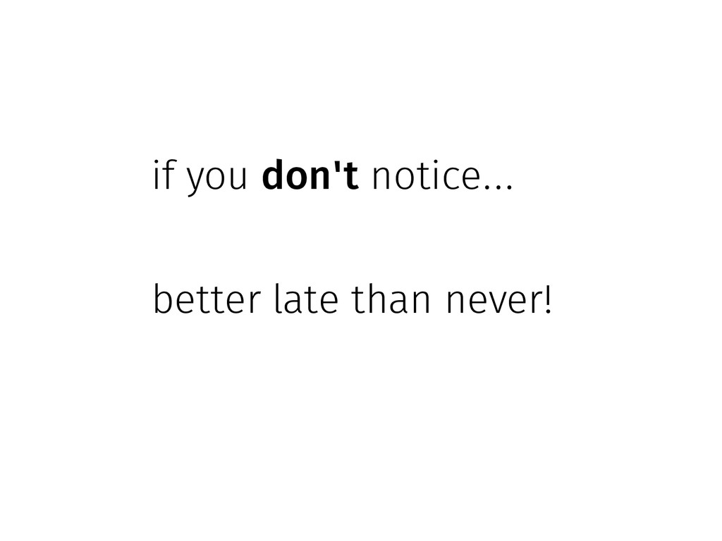 if you don't notice... better late than never!