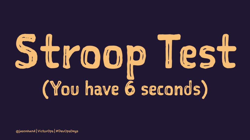 Stroop Test (You have 6 seconds) @jasonhand | V...