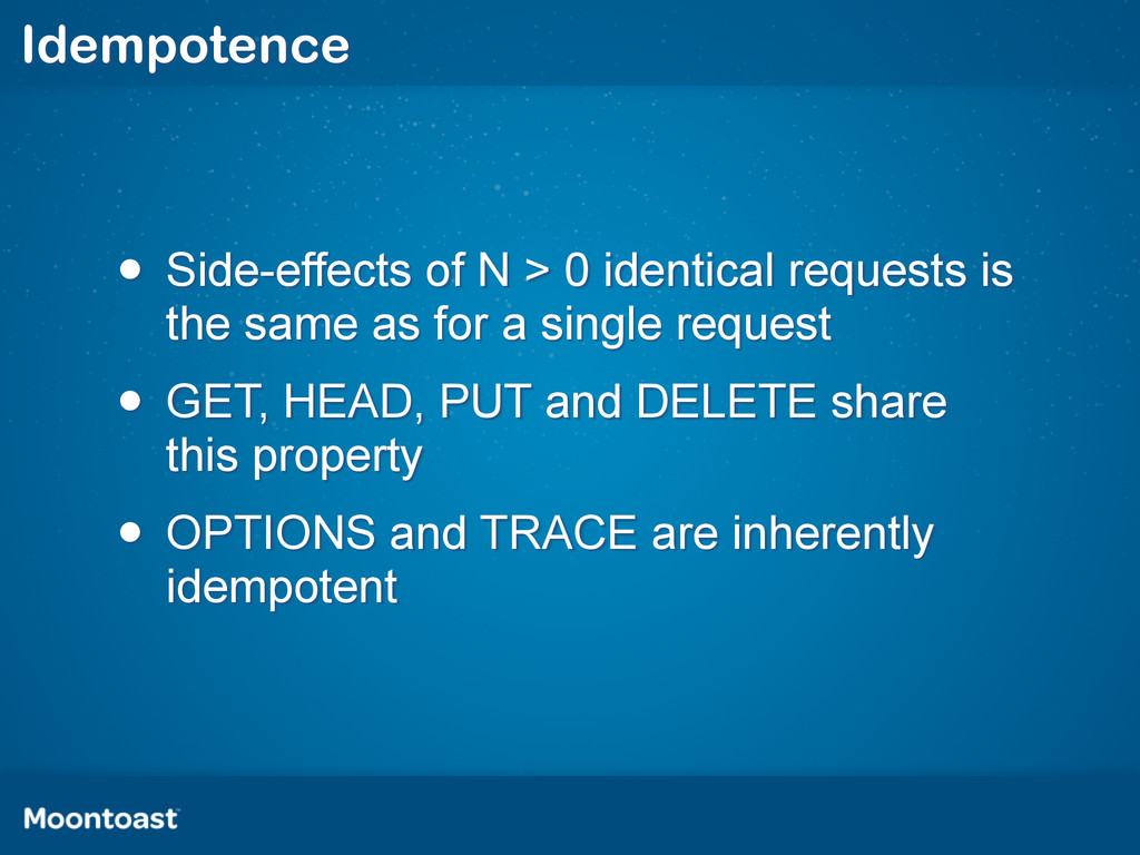 Idempotence • Side-effects of N > 0 identical r...