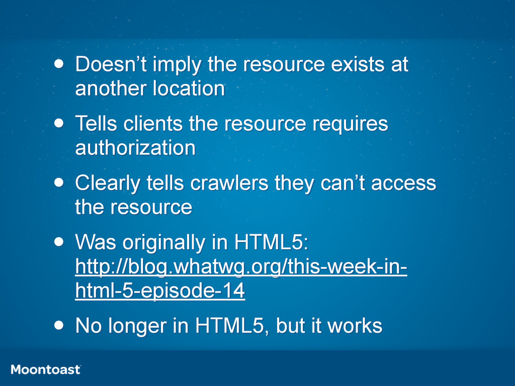 • Doesn't imply the resource exists at another ...