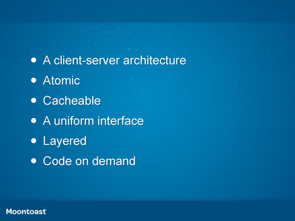 • A client-server architecture • Atomic • Cache...