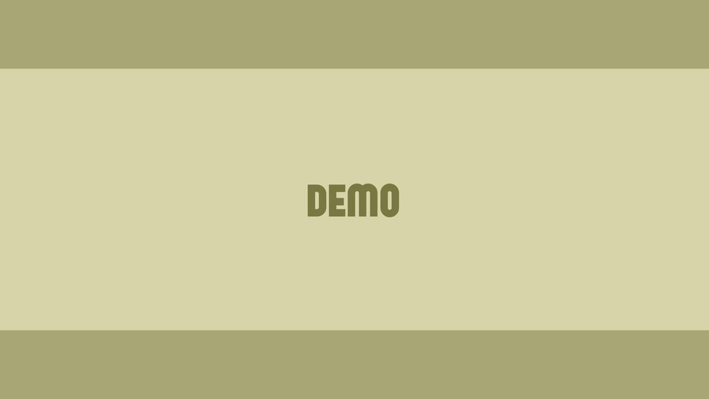 demo Wednesday, June 19, 13