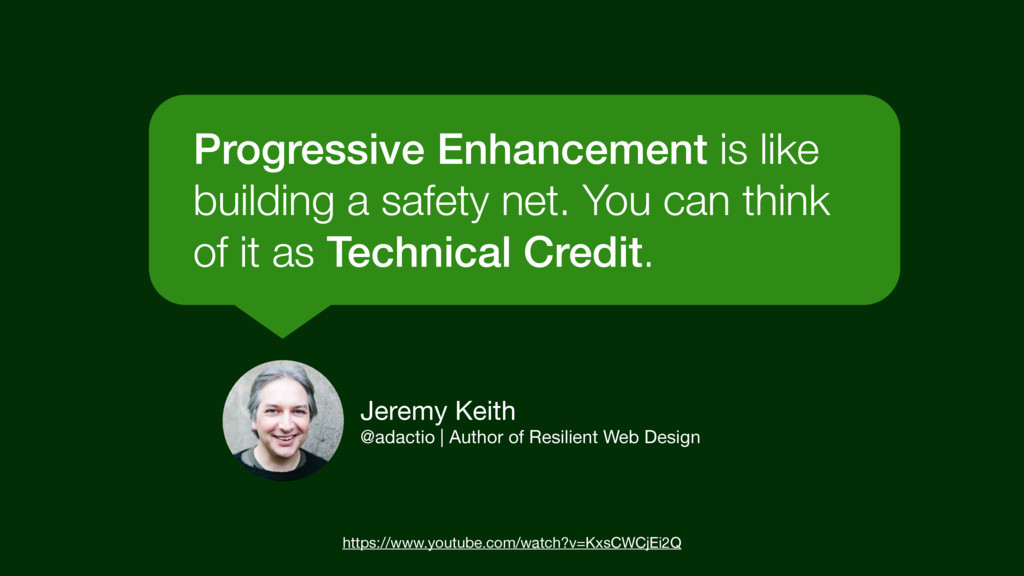 Progressive Enhancement is like building a safe...