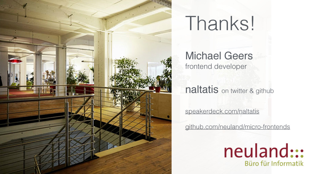 Thanks! Michael Geers frontend developer naltat...