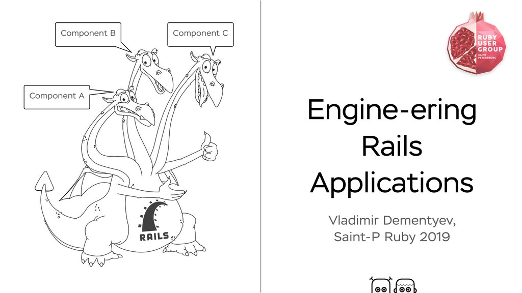 Engine-ering Rails Applications Vladimir Dement...