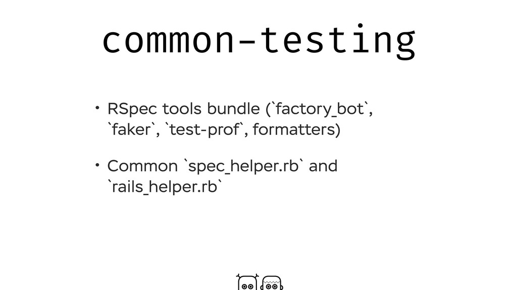 common-testing • RSpec tools bundle (`factory_b...