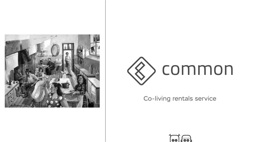 Co-living rentals service