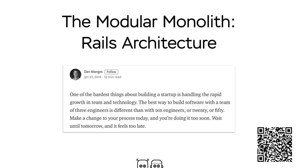 The Modular Monolith: Rails Architecture