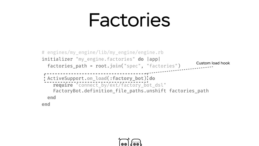 Factories # engines/my_engine/lib/my_engine/eng...