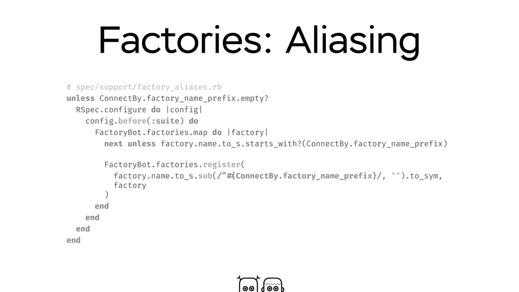 Factories: Aliasing # spec/support/factory_alia...